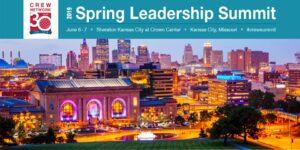 2019 CREW Network Spring Leadership Summit @ Sheraton Kansas City Hotel at Crown Center