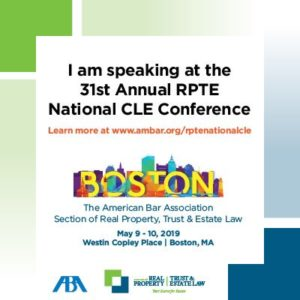 31st Annual RPTE National CLE Conference @ Westin Copley Place